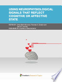 Using Neurophysiological Signals that Reflect Cognitive or Affective State Book