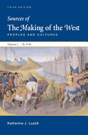 Sources Of The Making Of The West Volume I To 1740 PDF