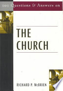 101 Questions and Answers on the Church