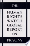 The Human Rights Watch Global Report On Prisons