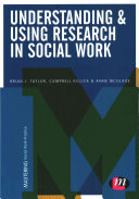 Understanding And Using Research In Social Work Practice