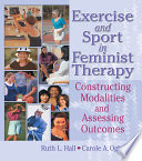 Exercise and Sport in Feminist Therapy
