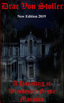 A Haunting at Winchester Grove Mansion