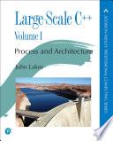 Large-Scale C++ Volume I