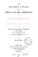 The Argument  a Priori  for the Being and the Attributes of the Lord God  the Absolute One and First Cause
