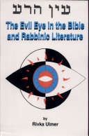 The Evil Eye in the Bible and in Rabbinic Literature ebook