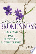A Spirituality For Brokenness