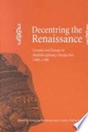 Decentring The Renaissance