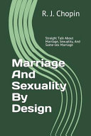 Marriage and Sexuality by Design Book