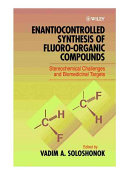 Enantiocontrolled Synthesis of Fluoro-Organic Compounds