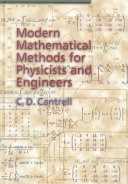 Modern Mathematical Methods for Physicists and Engineers Book