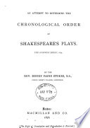 An Attempt To Determine The Chronological Order Of Shakespeare S Plays PDF