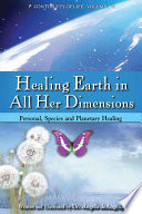 Healing Earth in All Her Dimensions