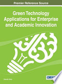 Green Technology Applications For Enterprise And Academic Innovation