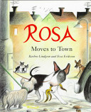 Rosa Moves to Town