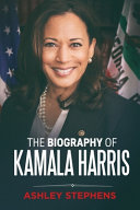 The Biography of Kamala Harris