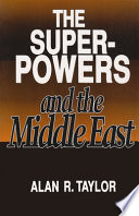 The Superpowers and the Middle East