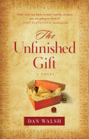 The Unfinished Gift (The Homefront Series Book #1)