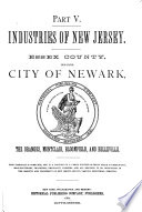 Industries of New Jersey  Essex County including city of Newark Book PDF