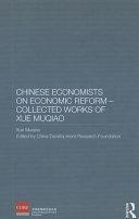 Chinese Economists On Economic Reform