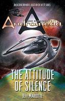 Gene Roddenberry's Andromeda: The Attitude of Silence Pdf/ePub eBook