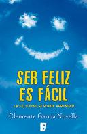 Ser feliz es fácil