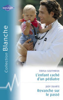 Pdf L'enfant caché d'un pédiatre - Revanche sur le passé (Harlequin Blanche) Telecharger