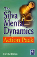 The Silva Mental Dynamics Action Pack