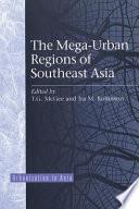 Mega Urban Regions of Southeast Asia