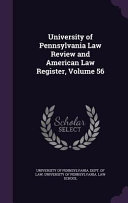 University Of Pennsylvania Law Review And American Law Register