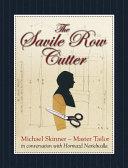 The Savile Row Cutter