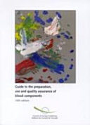 Guide to the Preparation, Use and Quality Assurance of Blood Components