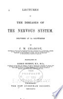 Lectures On The Diseases Of The Nervous System V 1 2  1877 C 2