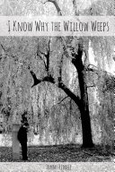 Pdf I Know Why The Willow Weeps