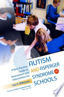 A Best Practice Guide to Assessment and Intervention for Autism and Asperger Syndrome in Schools Book