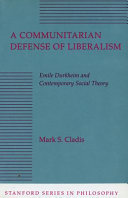 A Communitarian Defense of Liberalism