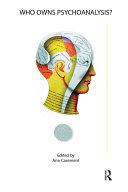 Who Owns Psychoanalysis? Pdf/ePub eBook