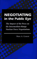 Negotiating in the Public Eye