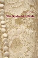The Rothschild Bride