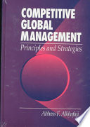 Competitive Global Management   Principles and Strategies