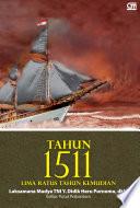 Tahun 1511, Lima Ratus Tahun Kemudian