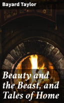 Beauty and the Beast, and Tales of Home Pdf/ePub eBook