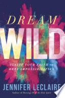 Dream Wild Book