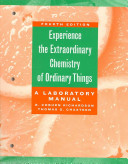 The Extraordinary Chemistry of Ordinary Things  Lab Manual