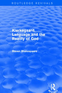 Revival: Kierkegaard, Language and the Reality of God (2001)
