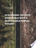 Is economic growth compatible with a sustainable Nordic future   A review of literature