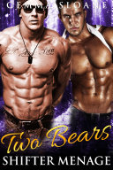 Two Bears: Shifter Menage (BBW Paranormal Romance)