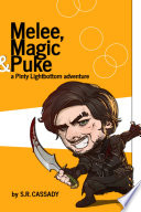 Melee  Magic   Puke