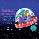 Amelia, the Moochins and the Sapphire Palace ebook