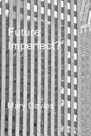 Future Imperfect?